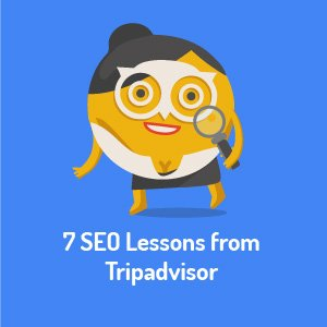 7 SEO Lessons from Tripadvisor