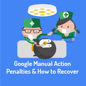 Google Manual Action Panelty and how to recover