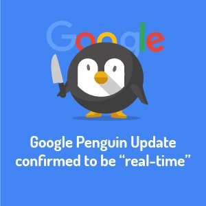 """Google Penguin Update confirmed to be """"real-time"""""""