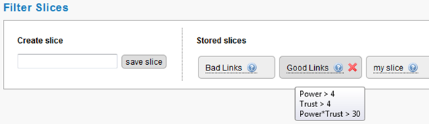 Predefined link data filter slices let you slice and dice your good and bad links with ease with LinkResearchTools