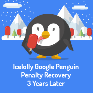 Icelolly Google Penguin Recovery